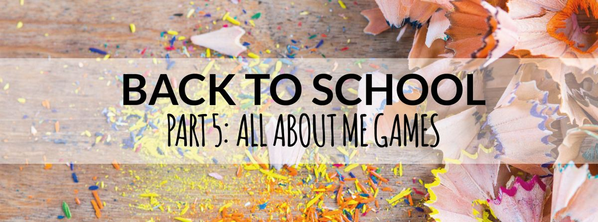Back to school: All about me games