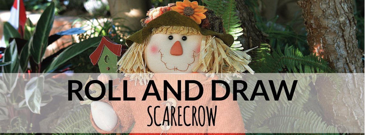 Roll a Scarecrow